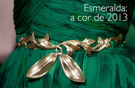 Verde Esmeralda: A cor da moda de 2013