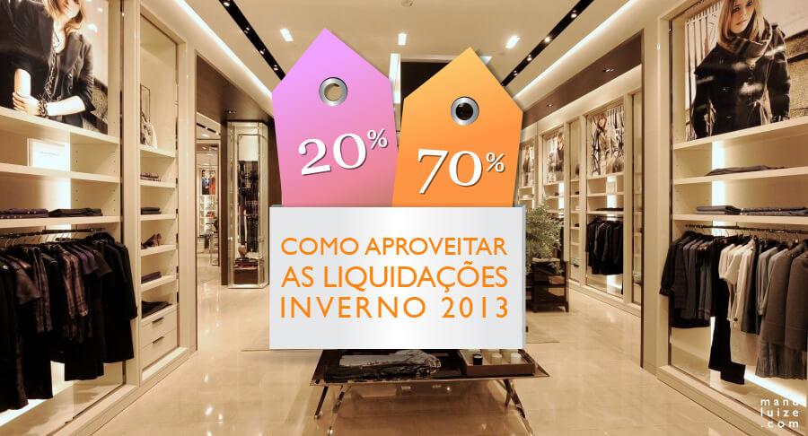 Como aproveitar as liquidações de inverno 2013