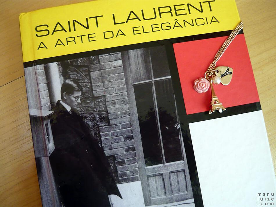 "Biografia de Yves Saint Laurent, livro: ""Saint Laurent: A Arte da Elegância"" R$ 34,90"
