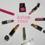 Batons: Minhas cores preferidas