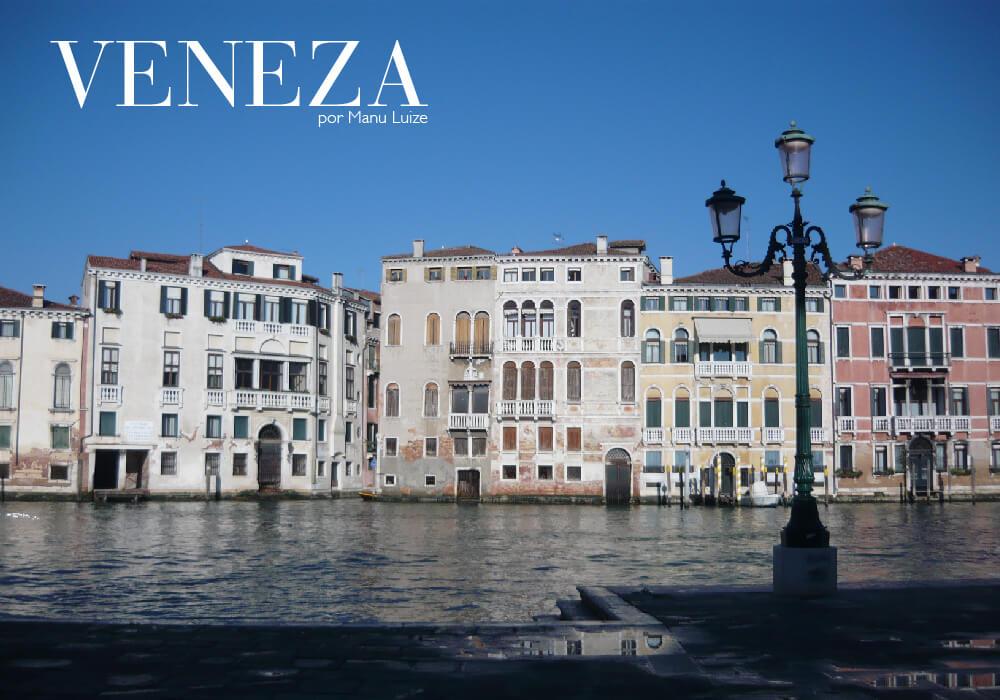 Veneza na Itália e seus principais pontos turísticos