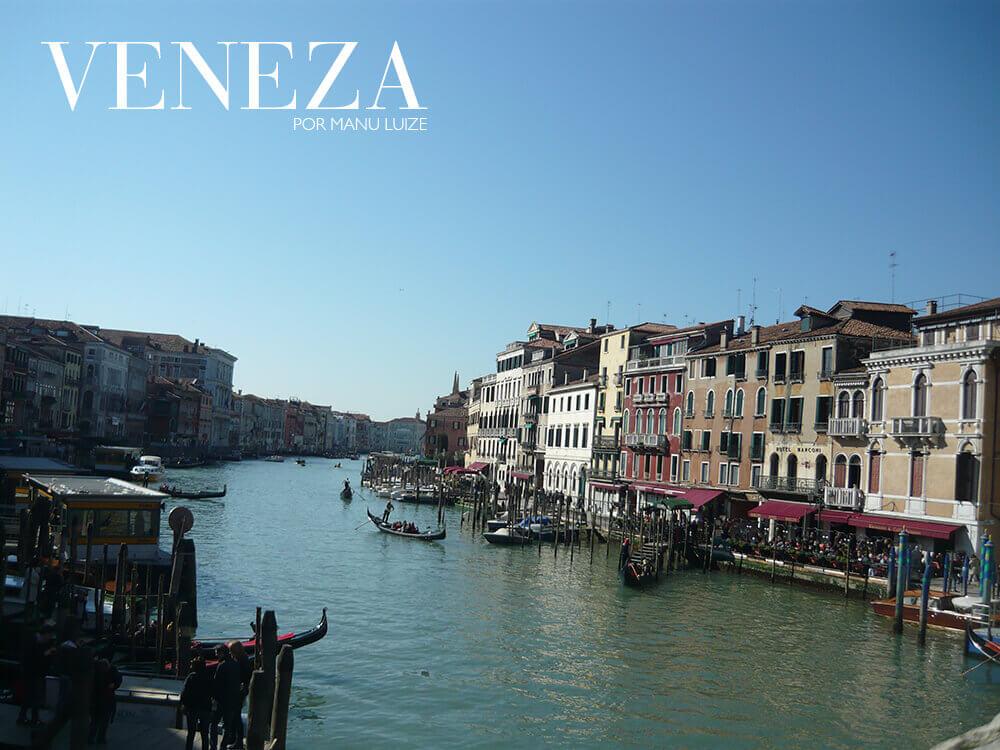 Veneza: Principais pontos turísticos da bela cidade italiana