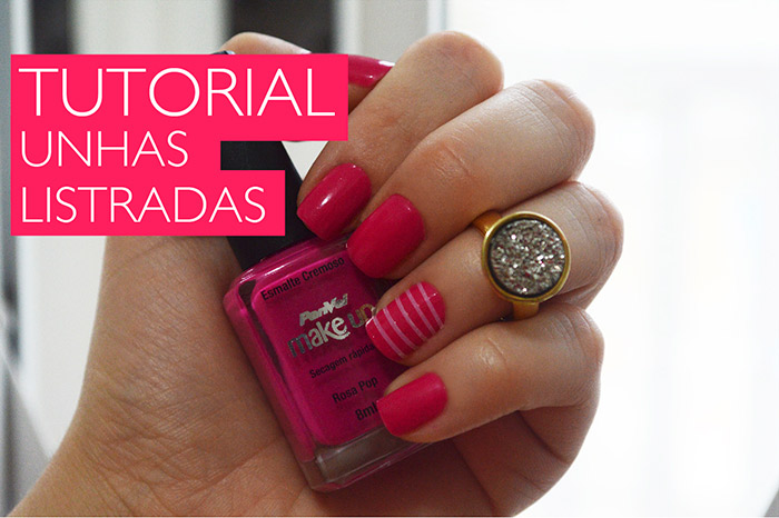 Tutorial de Unhas Decoradas listradas