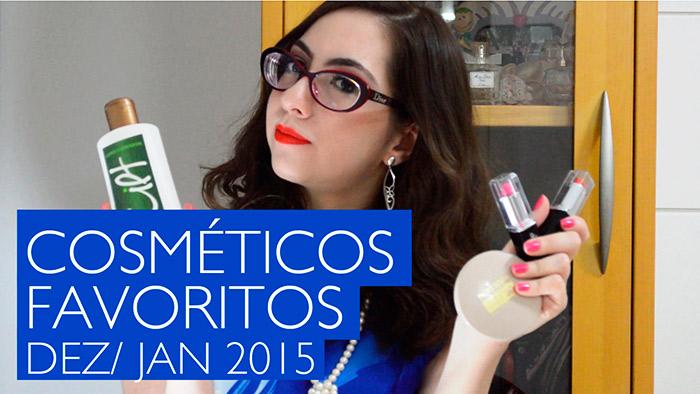 Vídeo: Meus cosméticos e maquiagens favoritos de Janeiro 2015