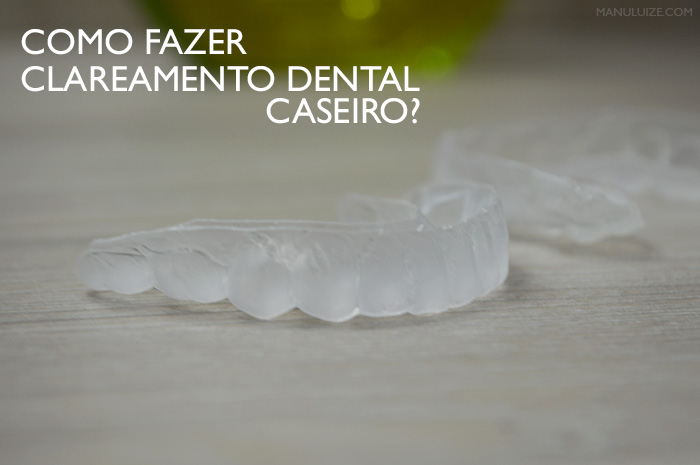 Clareamento Dental Caseiro Com Dentista Manu Luize