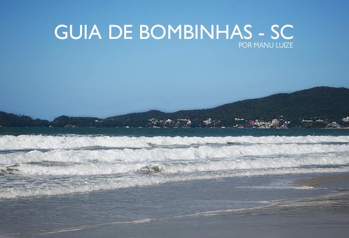Bombinhas SC: Guia completo sobre as praias