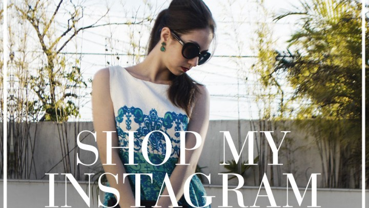 Shop my Instagram – Setembro 2016