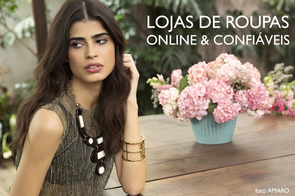 20b1b09ad 7 Lojas de roupas online confiáveis