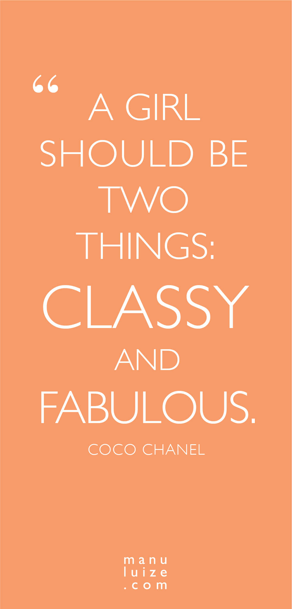 Chanel quote: classy and fabulous